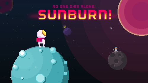 Sunburn!: Not so alone in space