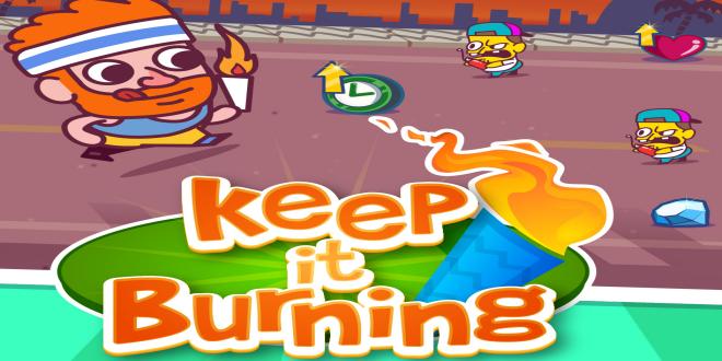 keep it burning endless runner