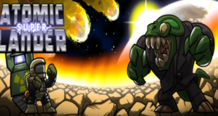 Atomic Super Lander: Chaotic, hard, incredibly fun – Review