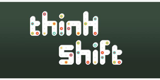 think shift